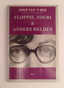 Floppie, Youri & andere helden