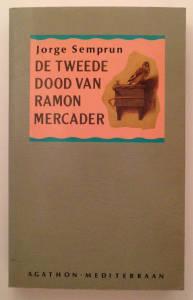 De tweede dood van Ramon Mercader